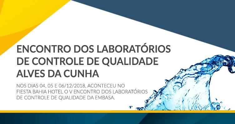 Encontro dos Laboratórios de Controle de Qualidade Alves da Cunha